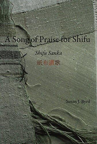 Download A Song of Praise for Shifu: Shifu Sanka by Susan J. Byrd (2013-11-06) PDF