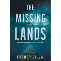 The Missing Lands: Uncovering Earth's Pre-flood Civilization