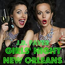 Girls' Night: New Orleans Audiobook by J.D. Faver Narrated by Julie Hoverson