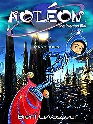 Aoleon The Martian Girl: Science Fiction Saga - Part 3 The Hollow Moon