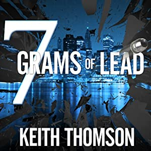 Seven Grams of Lead Audiobook