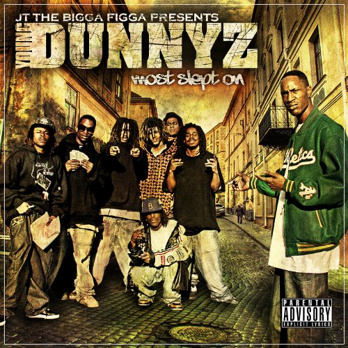 Dunnyz Most Slept On [Explicit]