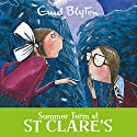 Summer Term at St Clare's: St Clare's, Book 3 Audiobook by Enid Blyton Narrated by Nicky Diss