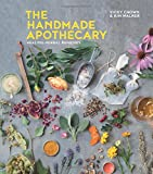 The Handmade Apothecary: Healing herbal remedies