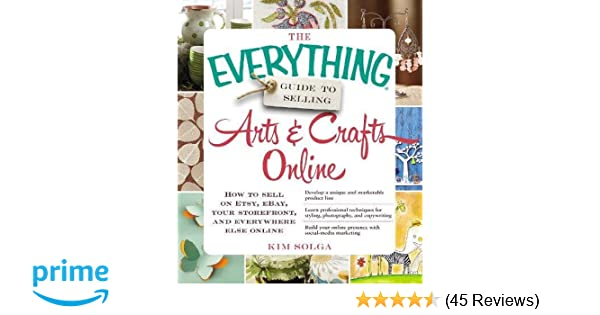 2098aa0854a7 The Everything Guide to Selling Arts   Crafts Online  How to sell on Etsy