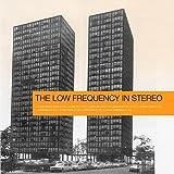 Low Frequency In Stereo: Low Frequency In Stereo [Vinyl LP] (Vinyl)