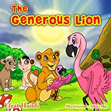 Children's books: The Generous Lion: Learn the important value of helping others! (The Smart Lion Collection Book 4)
