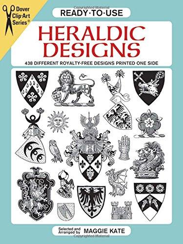 Ready-to-Use Heraldic Designs (Dover Clip Art Ready-to-Use) (Clip Idea Art)