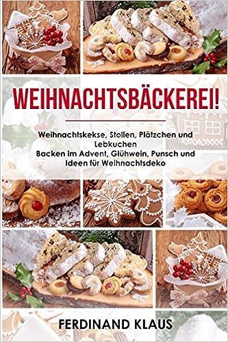 Weihnachtskekse Buch.Weihnachtsbäckerei Weihnachtskekse Stollen Plätzchen Und Lebkuchen
