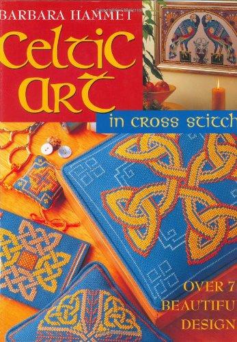 - Celtic Art: In Cross Stitch