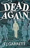 DEAD AGAIN: Paranormal and Urban Fantasy (The Whistler Series Book 1) by  T.J. Garrett in stock, buy online here