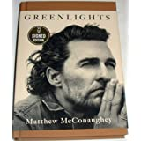 """Green light"" SIGNED EDITION Matthew McConaughey first edition"