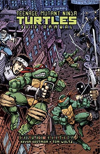 Teenage Mutant Ninja Turtles: Annual 2012 Deluxe Edition