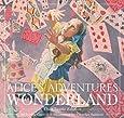 Alice's Adventures in Wonderland: The Classic Edition