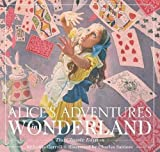 Alice's Adventures in Wonderland: The Classic Edition