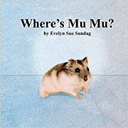 Where's Mu Mu?: Evelyn Sue Sondag, Red Bud Portrait Place