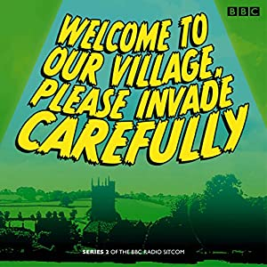 Welcome to our Village Please Invade Carefully Radio/TV Program