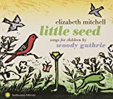 Little Seed: Songs for Children By Woody Guthrie
