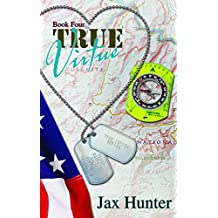 True Virtue (True Heroes Military Romance Book 4)