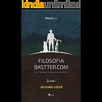 Filosofia Bastter.com 2018 - Atualizado: Vida, Trabalho e Tranquilidade Financeira