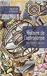 Histoire de l'astronomie : Des origines à nos jours par Nitschelm