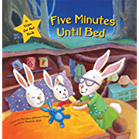 Five Minutes Until Bed: A Time For Bed Book (Time for Bed Books)
