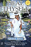 Heal Thyself for Health and Longevity, Queen Afua, 1617590398
