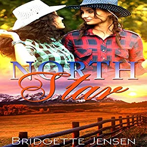 North Star: A Western Lesbian Romance Audiobook