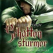 Schattenstürmer (Die Chroniken von Siala 2) | Alexey Pehov