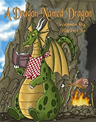 Children's Book: A Dragon Named Dragon