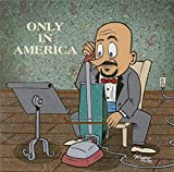 Only In America - Volume 1
