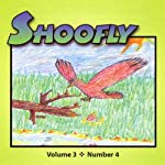Shoofly, Vol. 3, No. 4: An Audiomagazine for Children | Robert Dieden,Grace Reilly Tierney,Michael Schorb