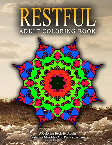 RESTFUL ADULT COLORING BOOKS - Vol.15: relaxation coloring books for adults (Volume 15)