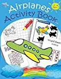 Best Books By Ages - Airplanes Activity Book for kids: Mazes, Dot to Review