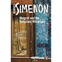 Maigret and the Reluctant Witnesses: Inspector Maigret #53