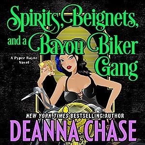 Spirits, Beignets, and a Bayou Biker Gang Audiobook