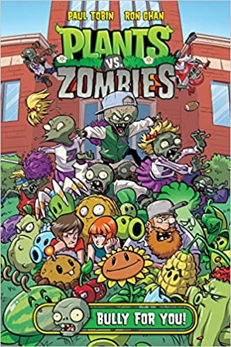 Plants Vs Zombies Volume 3 Bully For You 9781616558895 Tobin Paul Chan Ron Books