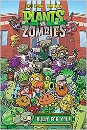 Plants vs. Zombies Volume 3: Bully for You: Amazon.es: Tobin, Paul ...