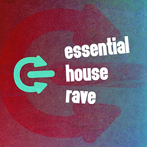 Essential house rave by deep house rave on amazon music for Deep house rave