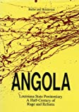 Angola: Louisiana State Penitentiary a Half Century of Rage and Reform