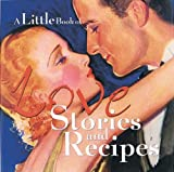img - for A Little Book Of Love Stories and Recipes by Welcome Enterprises (2001-02-23) book / textbook / text book