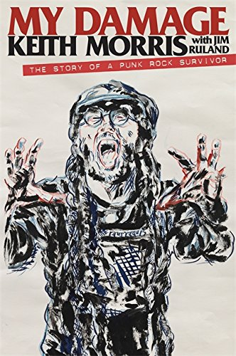 My Damage: The Story of a Punk Rock Survivor pdf epub