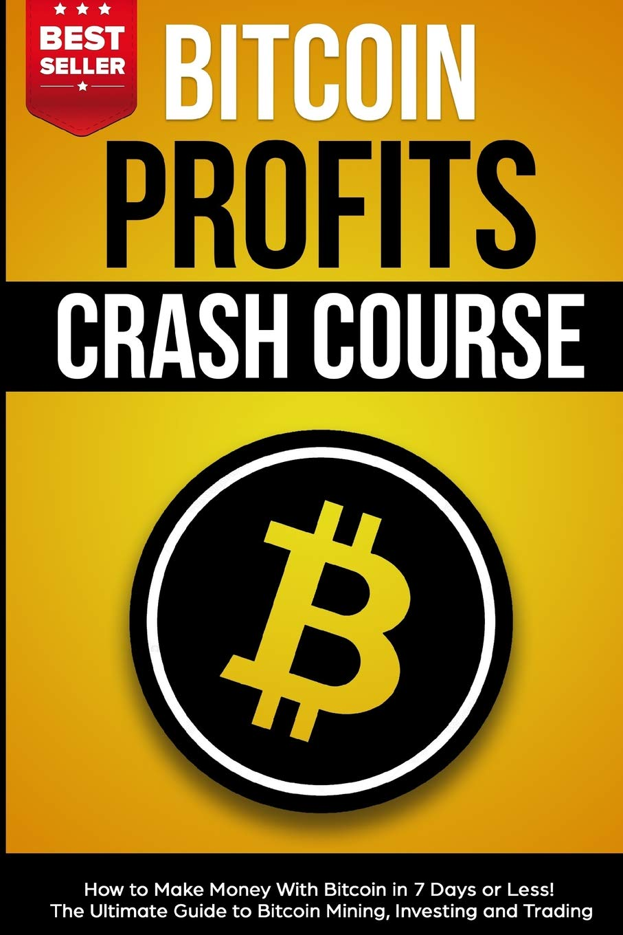 Amazon Com Bitcoin Profits Crash Course How To Make Money With -