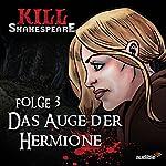 Das Auge der Hermione (Kill Shakespeare 3) | Conor McCreery,Anthony Del Col