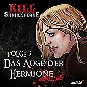 Das Auge der Hermione (Kill Shakespeare 3)   Conor McCreery, Anthony Del Col