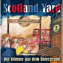 Die Stimme aus der Unterwelt (Scotland Yard 2)