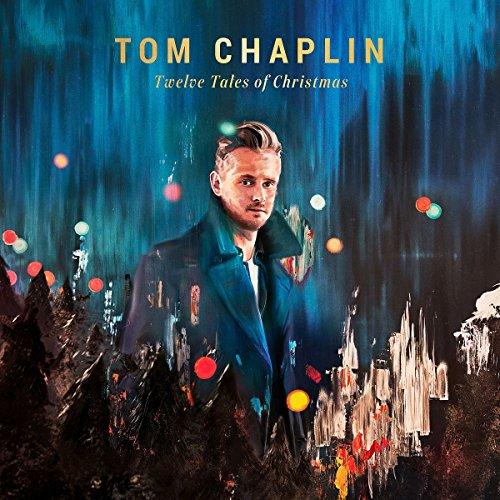 Tom Chaplin - Twelve Tales Of Christmas