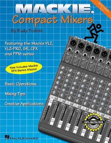 Mackie Compact Mixer Book 2Nd Edition Divers Hal Leonard Publications Musique Populaire