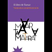 El libro de Tamar (NOVELA) (Spanish Edition)