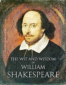 The Wit of William Shakespeare